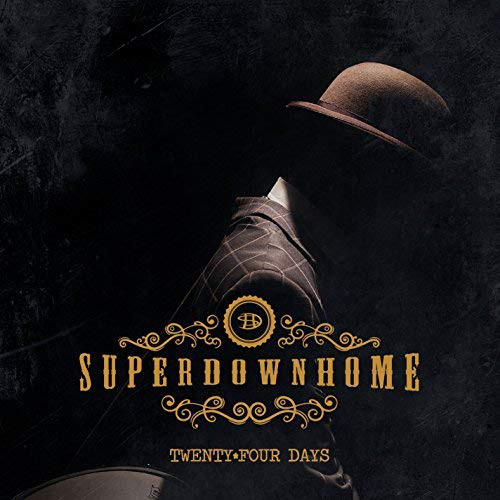 La copertina dell'album Twenty Four Days di rural blues del duo  Superdownhome