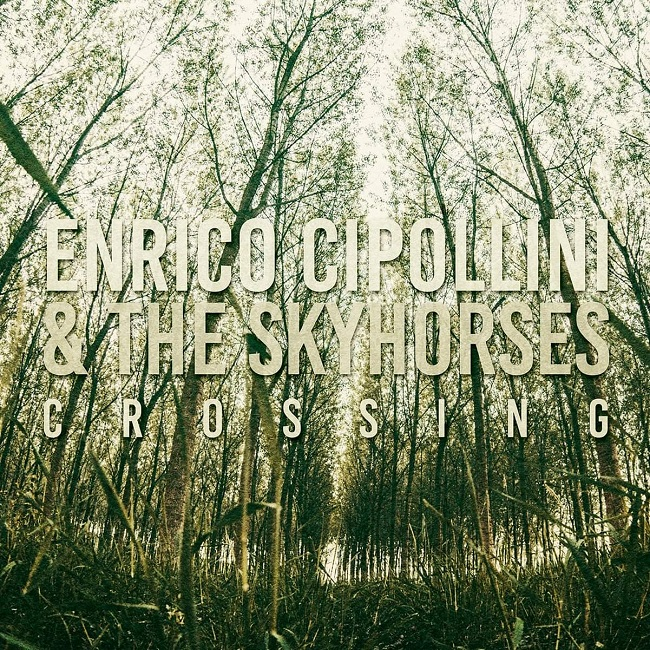 Enrico Cipollini & The Sky Horses con copertina dell'album rock blues Crossing