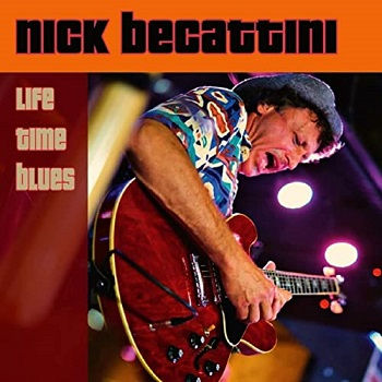 Life Time Blues, copertina del cd del chitarrista blues Nick Becattini